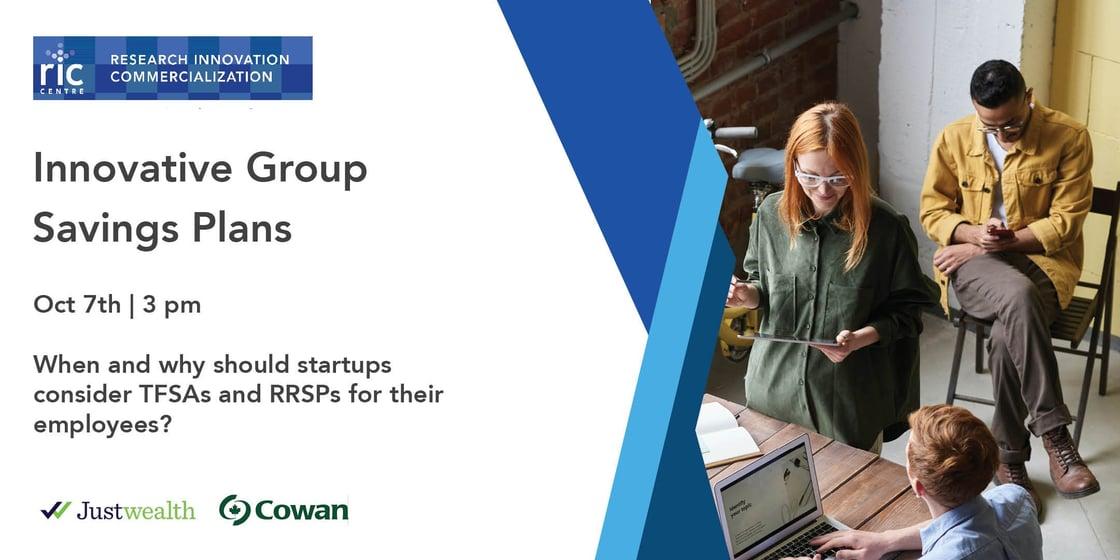 Innovative Group Savings Plans Justwealth/Cowan